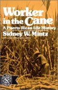 Worker in the Cane. A Puerto Rican Life History